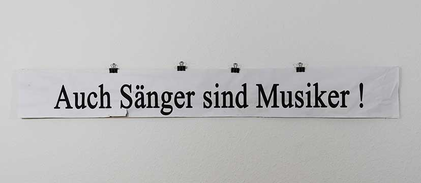 Streikschild: Auch Sänger sind Musiker!